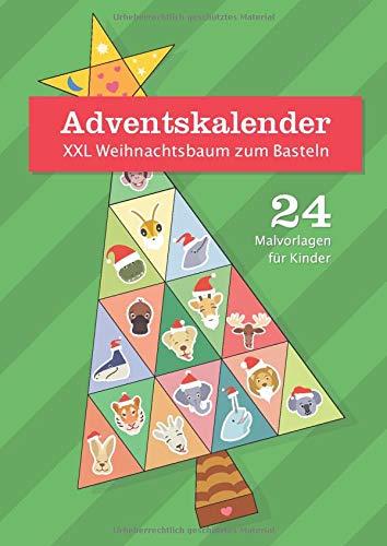 Adventskalender XXL Weihnachtsbaum zum Basteln: 24 Malvorlagen für Kinder | Tolle Geschenkidee zum Advent