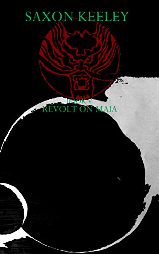 Post-Terra Firma: Book 5: Revolt on Maia