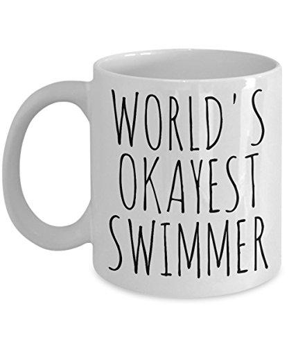 Worlds Okayest Swimmer Mug Funny Most Okay Okest Minimalist Design Joke Gag Gift Idea High School College Student Graduation Birthday Christmas Coffee