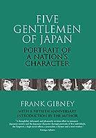 Five Gentlemen of Japan: The Portrait of a Nation's Character