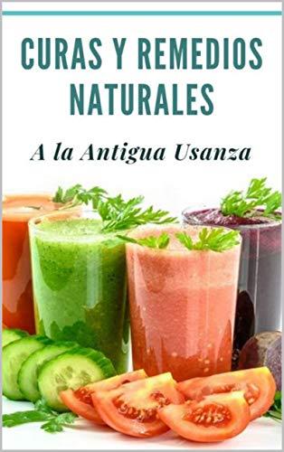 Curas y Remedios Naturales a la Antigua Usanza de [Anais Calatayud]