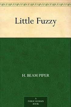 Little Fuzzy  Fuzzy Sapiens series Book 1