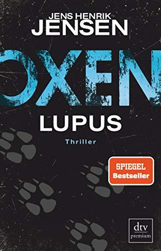 Oxen. Lupus: Thriller (Niels-Oxen-Reihe 4)