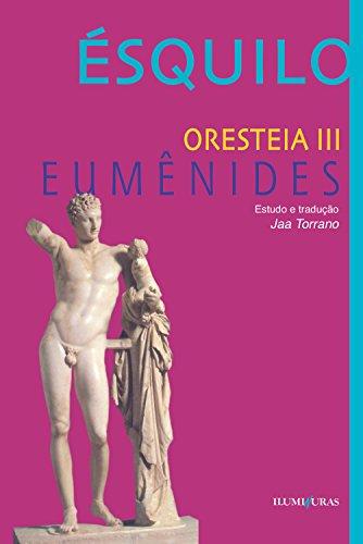 Orestéia - Eumênides