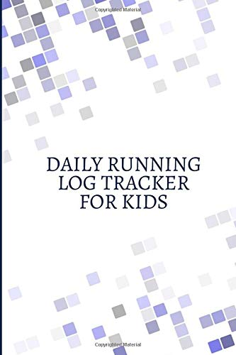 Daily Running Log Tracker for Kids: Personal Running Diary Log Fitness Notebook, Track Distance, Route, Weather, Runners Training Log, Exercise Sport ... Birthday, Christmas (My Running Log Book)