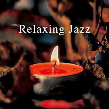 Relaxing Jazz (Live Performance) -生演奏で送る心落ち着くBGM-