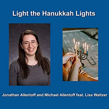 Light the Hanukkah Lights (feat. Lisa Waltzer)