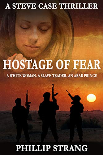 Book: Hostage of Islam - A White Woman. A Slave Trader. An Arab Prince. by Phillip Strang