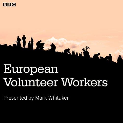 European Volunteer Workers cover art