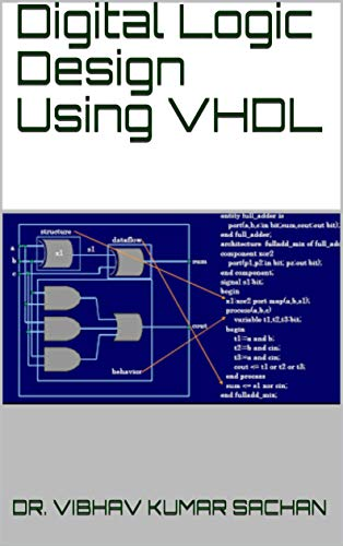 Digital Logic Design Using Vhdl Sachan Book 32 Sachan Dr Vibhav Kumar Ebook Amazon Com