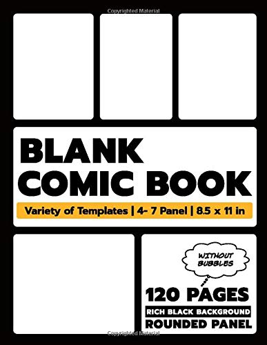 Blank Comic Book Rich Black Background: A Large Variety of Elegant Templates to Draw Your Own Comics From Scratch with Professionnal Binding and Matte ... Panel Layout, for Kids, Teens and Adults ).