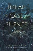 Break in Case of Silence: New Writing Scotland 39