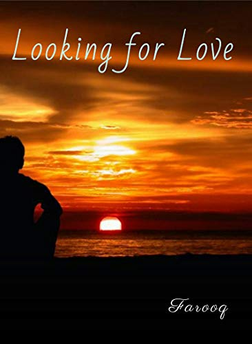 Looking For Love (English Edition)