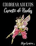 Colorear Adultos Cuento de Hadas: Mandalas de Colorear para Adultos ( Sirenas , Unicornios , Hadas ,...