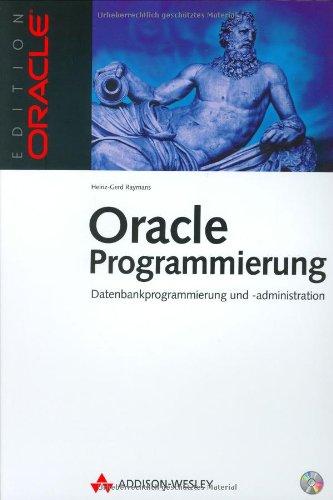 Oracle-Programmierung . Datenbankprogrammierung und -administration (Edition Oracle)