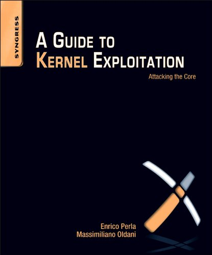 A Guide to Kernel Exploitation: Attacking the Core (English Edition)
