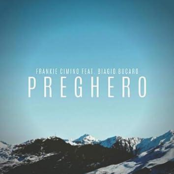 Preghero (feat. Biagio Bucaro)