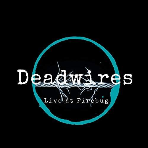 Deadwires