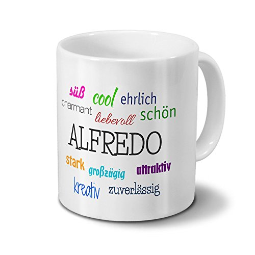 Tasse mit Namen Alfredo - Motiv Positive Eigenschaften - Namenstasse, Kaffeebecher, Mug, Becher, Kaffeetasse - Farbe Weiß
