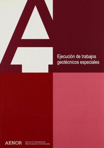 Ejecución de trabajos geotécnicos especiales (Spanish Edition)