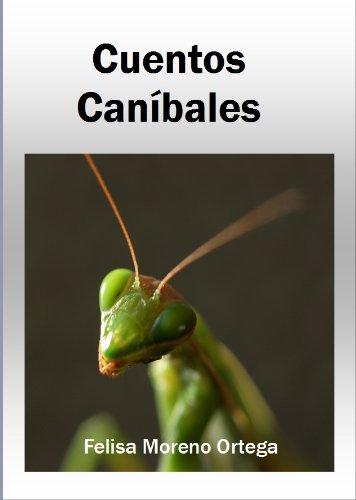 CUENTOS CANÍBALES eBook: Moreno, Felisa: Amazon.es: Tienda Kindle