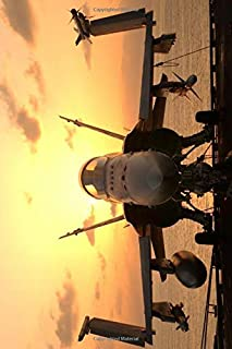 FA-18EF Super Hornet Notebook, Journal, Diary - Classic Writing 120 Lined Pages #1: Famous Places Unique Art Masterpiece S...
