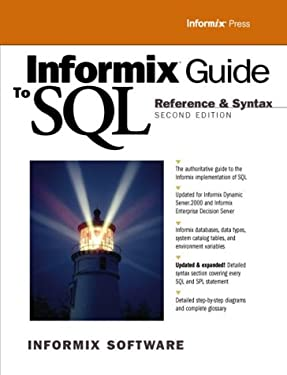 Informix Guide to SQL: Reference and Syntax (2nd Edition)