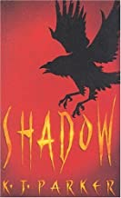 Shadow (Scavenger Trilogy, Book 1) by Parker, K.J.(May 1, 2002) Paperback