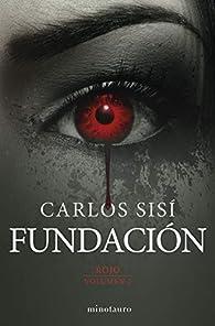 Fundación nº 2/3: Rojo par Carlos Sisí