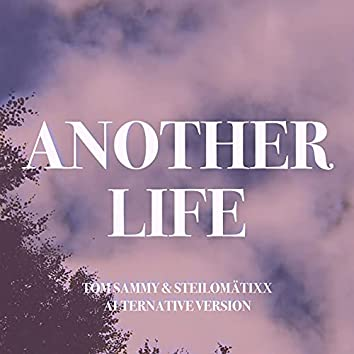 Another Life (Alternative Version)