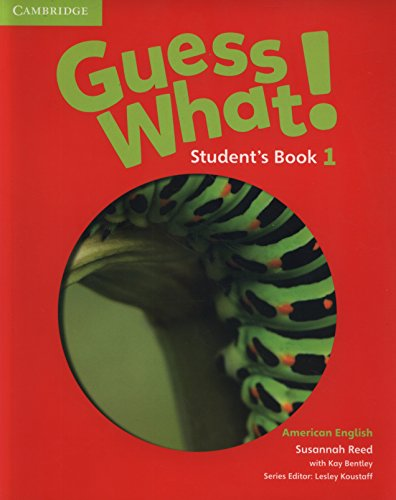 Guess What. 1 - Student´s Book - American English