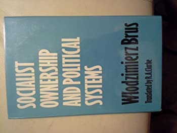 Hardcover Socialist ownership and political systems Book