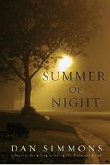 Summer of Night: A Novel (Seasons of Horror Book 1) Kindle Edition