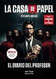 La casa de papel. Escape book EDICIÓN ESPECIAL: El diario del Profesor (Librojuego)
