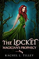 The Locket: Magician's Prophecy