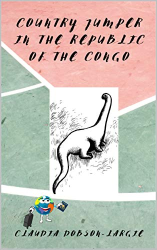 Country Jumper in the Republic of the Congo: History Books for Kids Series (History for Kids Book 42) (English Edition)