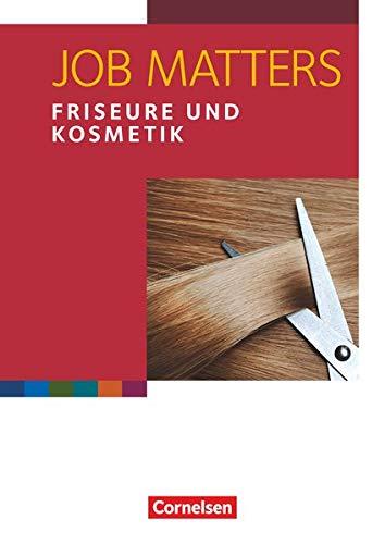 Job Matters - 2nd edition - A2: Friseure & Kosmetik - Arbeitsheft