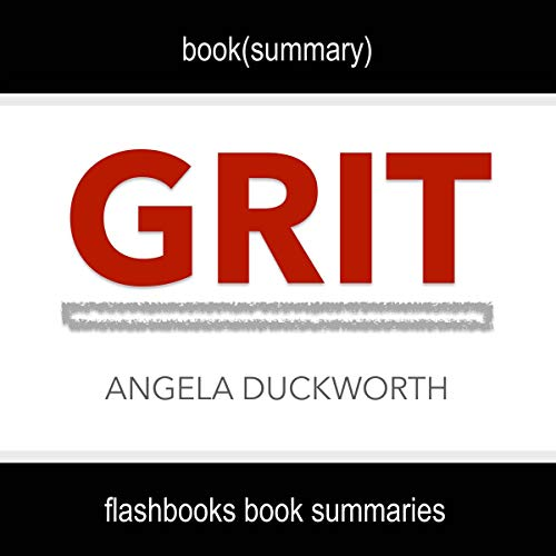 Grit by Angela Duckworth - Book Summary cover art
