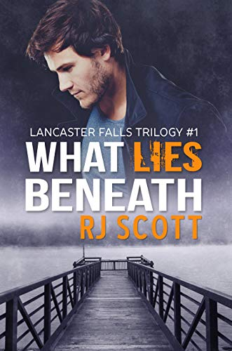What Lies Beneath (Lancaster Falls Book 1) (English Edition)