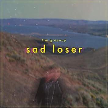 Sad Loser