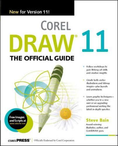 Corel DRAW 11: The Official Guide (Corel Press)