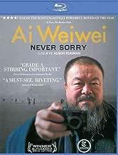 AI WEIWEI:NEVER SORRY AI WEIWEI:NEVER SORRY
