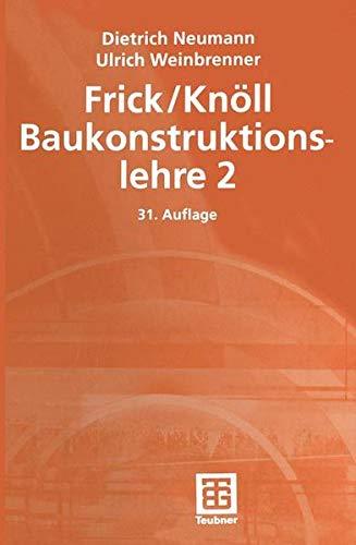 Baukonstruktionslehre, Bd.2
