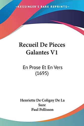 Recueil De Pieces Galantes V1: En Prose Et En Vers (1695) (French Edition)