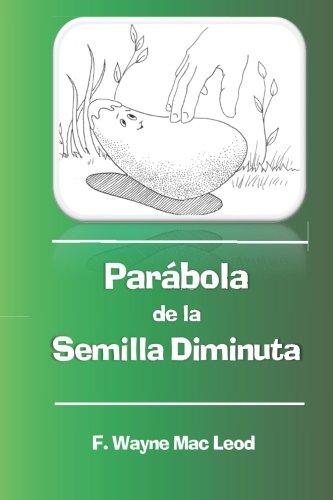 Parábola de la Semilla Diminuta