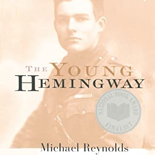 The Young Hemingway                   By:                                                                                                                                 Michael Reynolds                               Narrated by:                                                                                                                                 Allen O'Reilly                      Length: 8 hrs and 47 mins     Not rated yet     Overall 0.0