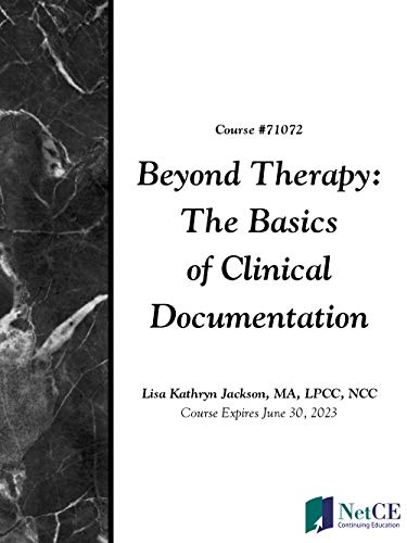 Beyond Therapy: The Basics of Clinical Documentation (English Edition)