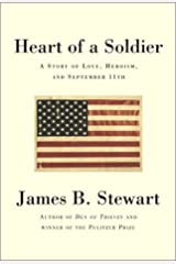 Heart of a Soldier: A Story of Love, Heroism, and September 11th Hardcover