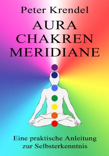 Aura - Chakren - Meridiane