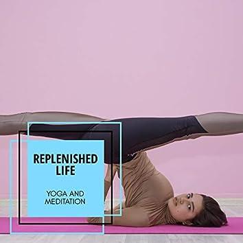 Replenished Life - Yoga And Meditation
